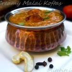 Easy & Delicious Indian Curry – Malai Koftas to Celebrate A Journey of Friendship